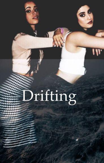Drifting [ Camren ]