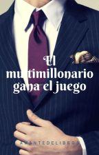 El multimillonario gana el juego / Adaptación L.S. / by maricalisaya