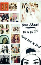ONE SHOTS by SNSDXYoufanfics