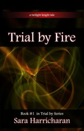 Trial by Fire by sharricharan