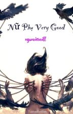 Nữ Phụ VERY GOOD by nganviewvill