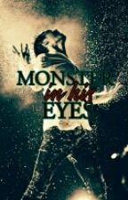 Monster in His Eyes (KaiLu) by VeniceDream