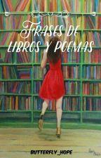 Frases de libros y poemas  by Hopeless1998