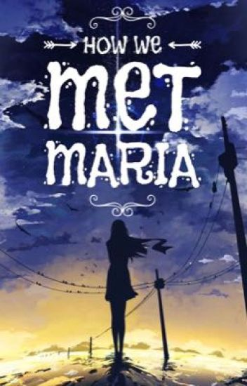 How We Met Maria (GXG)