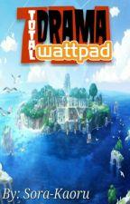 Drama Total Wattpad by Sora-Kaoru