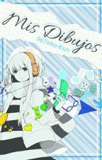 Mis Dibujos Y Portadas [Pedidos Abiertos] by 96Teko-Kun