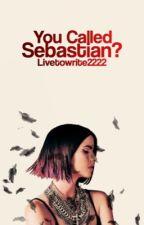 You Called, Sebastian? by Livetowrite2222