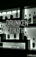 Drunken Truth // [y.m]  by Dani_Jess