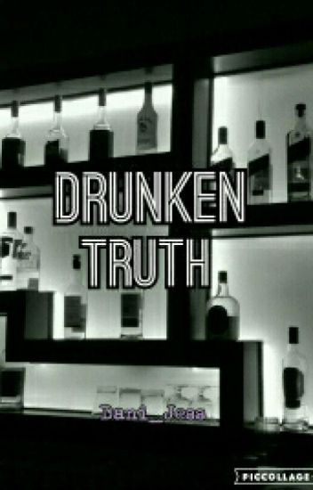 Drunken Truth // [y.m]