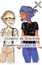 Cuidate de nosotras by mysterious_girl-SU