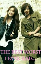 [Eng]The Best Worst I Ever Had..❤(eunyeon) by chu2_ey