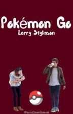 Pokémon Go || Larry Stylinson [OS] by saraLtomlinson
