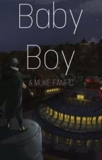 Baby Boy • Muke DDLB by newbrokenluke