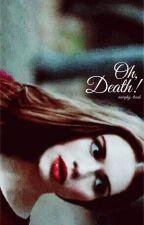 oh death ↠ lockwood by murphy-trash