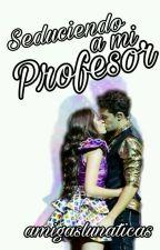 Lutteo: seduciendo a profesor. by soylunamipasion