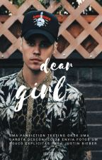 dear girl  + justin b. by lousex