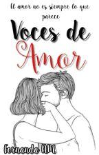 Voces De amor ❤ by FernandaAravena17