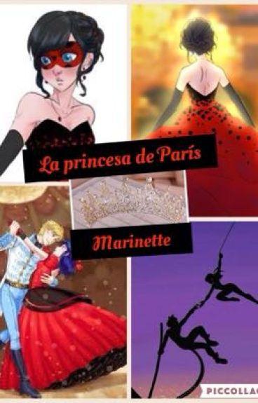 """La princesa de París """"Marinette"""""""