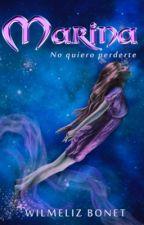 No quiero perderte (Herederos del mar #1) (Corrigiendo) © by Wilmy52