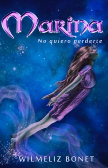 Marina: No quiero perderte (HDM #1) ©