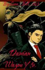 Damian Wayne Y Tu. by Luna_Bell_123