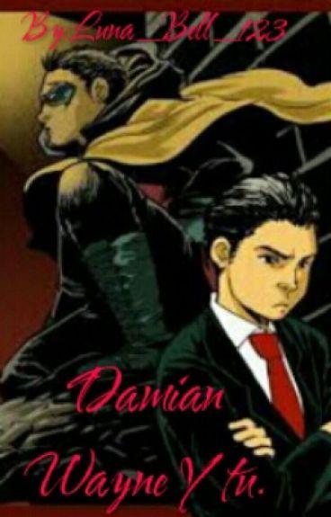 Damian Wayne Y Tu.