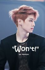 Won't - Mark Tuan Fanfic (Sequel to Can't) by Marktinz