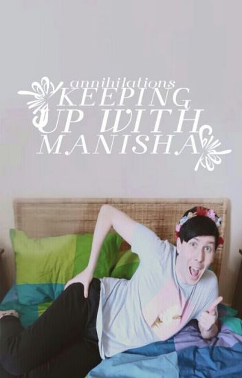 keeping up with manisha // rants