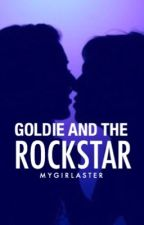 Goldie And The Rockstar by MyGirlAster