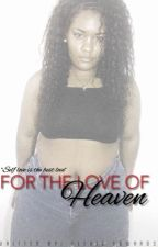 For the love of Heaven by _yousvck