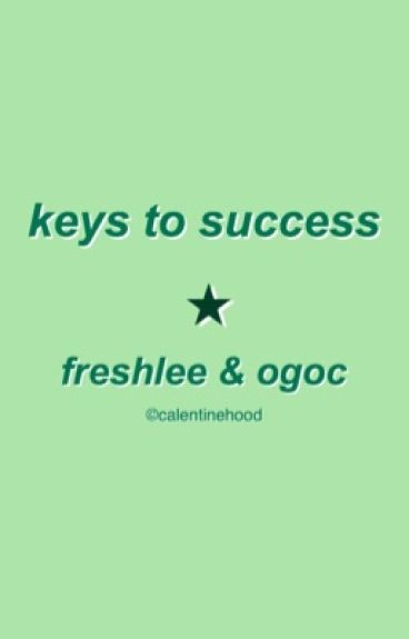 keys to success / freshlee & ogoc