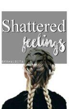 Shattered Feelings by qxxmaldita