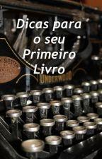 Dicas para o seu Primeiro Livro by RodrigoMataro