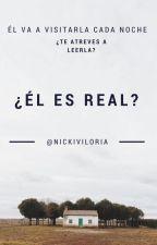 ¿Él es real? by nickiviloria