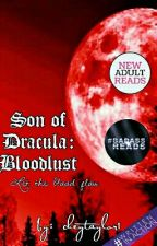 Son of Dracula: Bloodlust by cheytaylor1