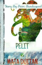 Pelit Vs Mata Duitan by Puputhamzah