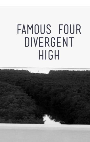 Famous Four Divergent High