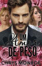 Um Amor De Peso by ChrysMonroe020