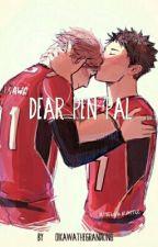 Dear Pen Pal by OikawaTheAlienKing