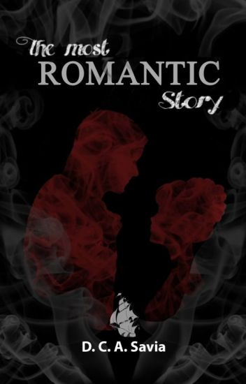 The Most Romantic Story