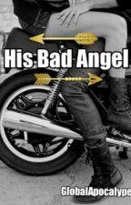 His Bad Angel  by GlobalApocalype