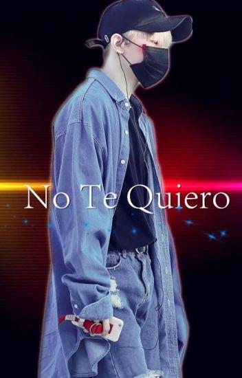 No Te Quiero.(JICHEOL)