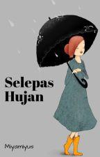 Selepas Hujan by chikochi_