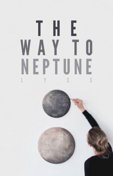 The Way To Neptune by LyssFrom1996