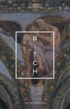 Bitch ❁ VKook by akxxkiefortae
