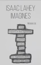 Imagines || Lahey  by FangirlScudd