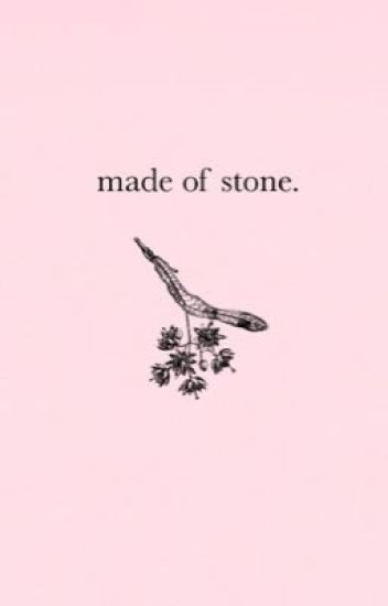 made of stone.