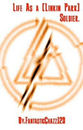 Life As A Linkin Park Soldier Hybrid Theory Wattpad