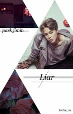 Liar | BTS Jimin by Taetae_xo