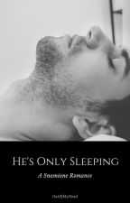 He's Only Sleeping - Snamione *Complete* by Out0fMyHead